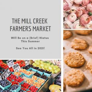 Because of low Mill Creek Farmers Market public attendance in 2019 there aren't enough vendors who are willing to return this year. As a result, City Manager Michael Ciaravino decided to pull the plug on the 2020 market.