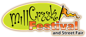 The 2013 Mill Creek Festival and Street Fair on Saturday July 14th and Sunday July 15th is a popular, fun, and free event for the whole family to enjoy.