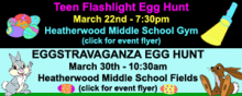 The City of Mill Creek Parks & Recreation will be holding the Teen Flashlight Egg Hunt and the Eggstravaganza Egg Hunts later this month.